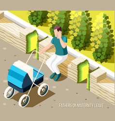 Fathers on maternity leave isometric background vector