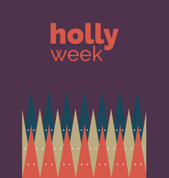Holly week vector