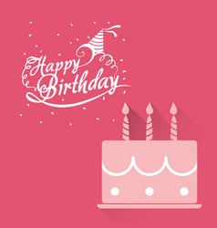 happy birthday card pink cake lettering confetti vector image