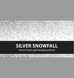 Heart pattern set silver snowfall seamless vector