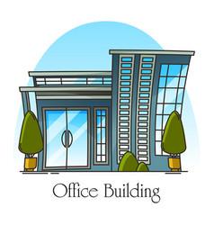 Modern office building or skyscraper for job vector