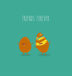 Potatoes friends forever graphics funny vector