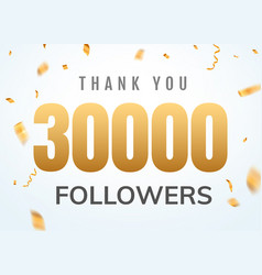 thank you 30000 followers design template social vector image