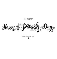 Typographic style poster for St Patricks Day with vector image