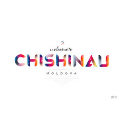 Welcome to chisinau moldova card and letter vector