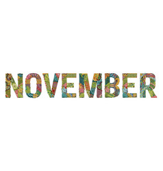 Word november decorative zentangle object word vector