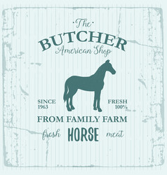 Butcher american shop label design with horse vector