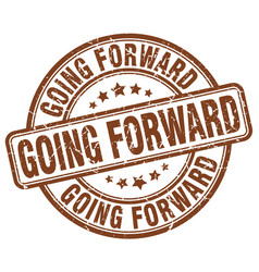 Going forward brown grunge stamp vector