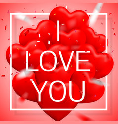 i love you happy valentines day red balloon in vector image