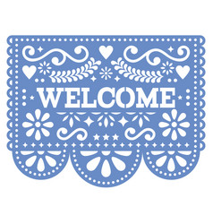 Papel picado design - welcome banner design vector