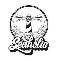 seaholic quote typographical background vector image