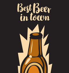 banner with glass bottle of beer best in town vector image vector image