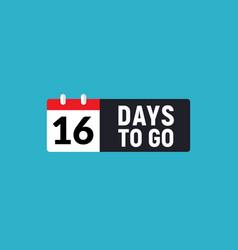 16 days to go last countdown icon sixteen days go vector