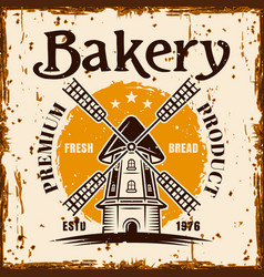 bakery banner with windmill and rust effect vector image