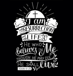 Hand lettering with bible verse i am the vector