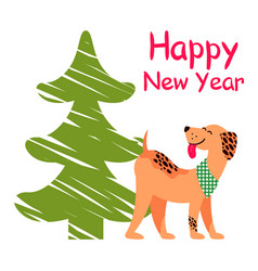 happy new year poster with christmas tree and dog vector image