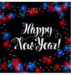 happy new year brush hand lettering holiday vector image