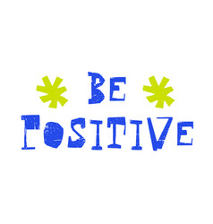 Be positive original quote vector