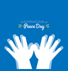 international peace day with hands making the vector image