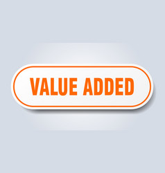 Value added sign value added rounded orange vector
