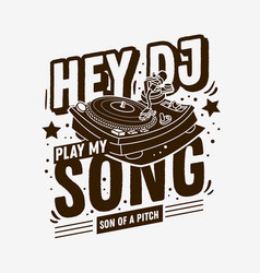 Dj themed typographic tee print design with a vector