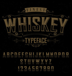finest whiskey typeface poster vector image