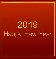 happy hew 2019 year gradient effect vector image
