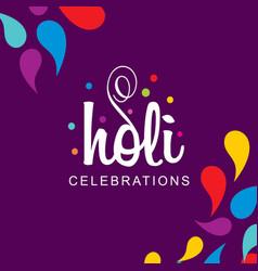 Happy holi festival holi color drops with vector