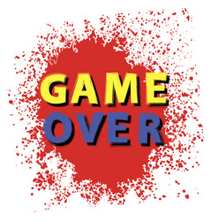 retro game over sign with red drops on white vector image