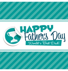 Happy fathers day emblem vector