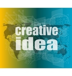 creative idea words on digital screen business vector image