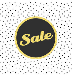 glitter sale template with triangle pattern vector image