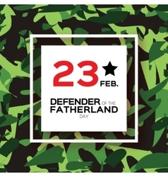 Happy Defender of the Fatherland day 23 February vector image