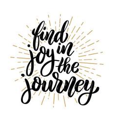 Find joy in journey hand drawn motivation vector