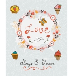 love concept card with cupcakes and floral wreath vector image