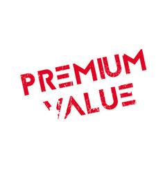 Premium value rubber stamp vector