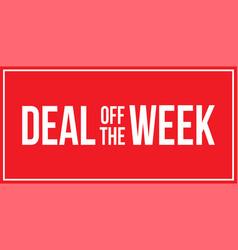 sign deal week vector image