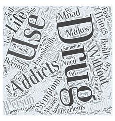 symptoms drug addiction word cloud concept vector image