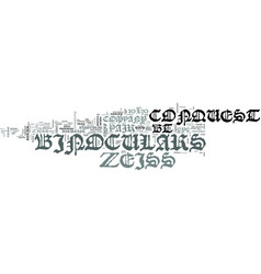 zeiss binoculars p bt text word cloud concept vector image