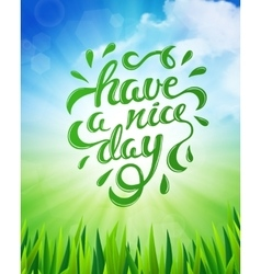 Have a nice day vector image