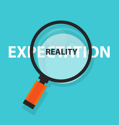 expectation vs reality concept business analysis vector image vector image