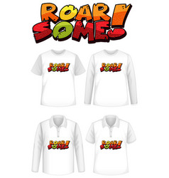 Roar some font logo with different types shirts vector