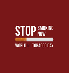 Stop smoking no tobacco day banner vector