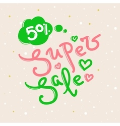 Super Sale design with lettering in soft vector image