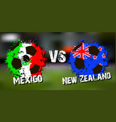 banner football match mexico vs new zealand vector image vector image