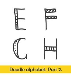 Cute hand drawn alphabet doodle letters E-H vector image