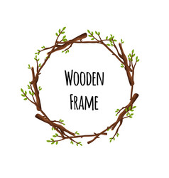 round wooden frame branches with green leaves vector image