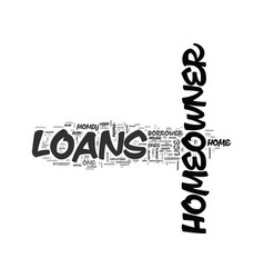 What can homeowner loans be used for text word vector