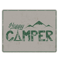 happy camper poster template tent mountains and vector image vector image