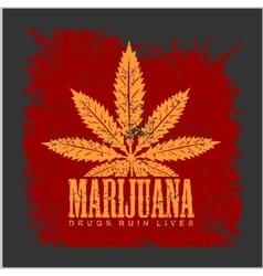 Cannabis - marijuana leaf on grunge background for vector